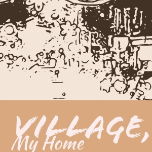 Village My Home Poster